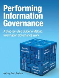 Foto Cover di Performing Information Governance, Ebook inglese di Anthony David Giordano, edito da Pearson Education