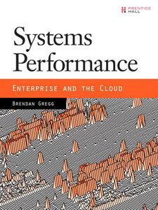 Foto Cover di Systems Performance, Ebook inglese di Brendan Gregg, edito da Pearson Education