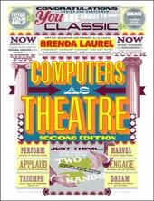 Computers as Theatre
