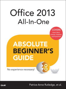 Ebook in inglese Office 2013 All-In-One Absolute Beginner's Guide Rutledge, Patrice-Anne