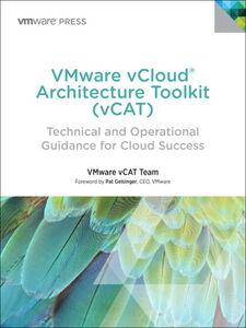 Foto Cover di VMware vCloud Architecture Toolkit (vCAT), Ebook inglese di VMware Press, edito da Pearson Education