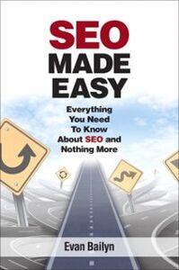 Ebook in inglese SEO Made Easy Bailyn, Evan