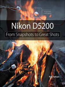 Foto Cover di Nikon D5200, Ebook inglese di Rob Sylvan, edito da Pearson Education