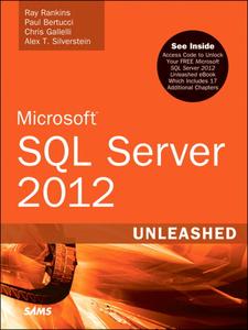 Ebook in inglese Microsoft SQL Server 2012 Unleashed Bertucci, Paul , Gallelli, Chris , Rankins, Ray , Silverstein, Alex T.