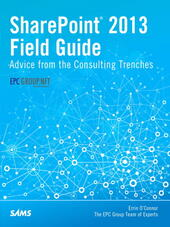 SharePoint 2013 Field Guide