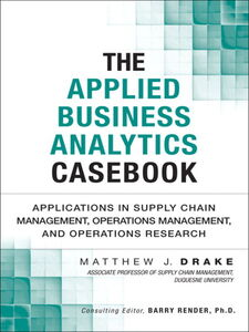 Ebook in inglese The Applied Business Analytics Casebook Drake, Matthew J.