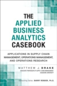 Ebook in inglese Applied Business Analytics Casebook Drake, Matthew J.