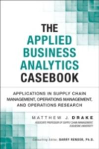 Ebook in inglese Applied Business Analytics Casebook Drake, Matthew J.