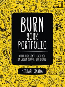 Foto Cover di Burn Your Portfolio, Ebook inglese di Michael Janda, edito da Pearson Education