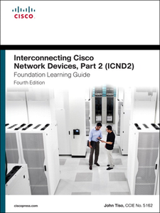 Ebook in inglese Interconnecting Cisco Network Devices, Part 2 (ICND2) Foundation Learning Guide Tiso, John