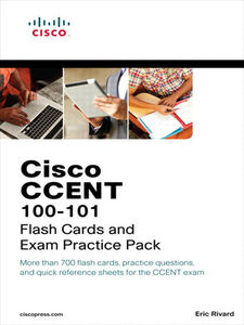 Ebook in inglese Cisco CCENT ICND1 100-101 Flash Cards and Exam Practice Pack Rivard, Eric