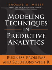 Modeling Techniques in Predictive Analytics