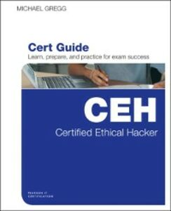 Ebook in inglese Certified Ethical Hacker (CEH) Cert Guide Gregg, Michael