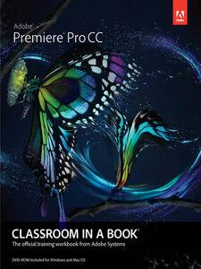 Ebook in inglese Adobe Premiere Pro CC Classroom in a Book Adobe Creative Team