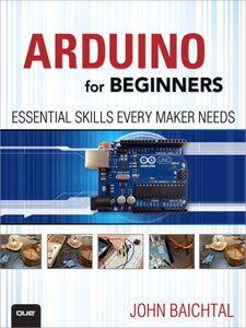 Ebook in inglese Arduino for Beginners Baichtal, John