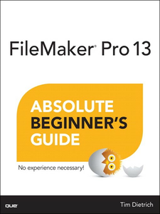Ebook in inglese FileMaker Pro 13 Absolute Beginner's Guide Dietrich, Tim