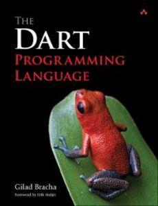 Ebook in inglese Dart Programming Language Bracha, Gilad