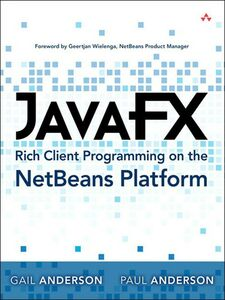 Ebook in inglese JavaFX Rich Client Programming on the NetBeans Platform Anderson, Gail , Anderson, Paul