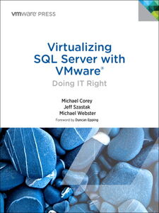Ebook in inglese Virtualizing SQL Server with VMware Corey, Michael , Szastak, Jeff , Webster, Michael