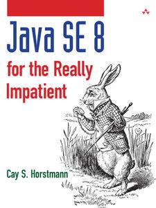Foto Cover di Java SE 8 for the Really Impatient, Ebook inglese di Cay S. Horstmann, edito da Pearson Education