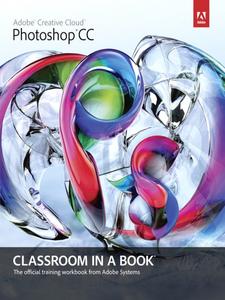 Ebook in inglese Adobe® Photoshop® CC Classroom in a Book® Team, Adobe Creative