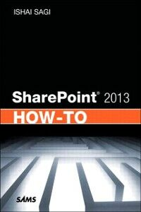Foto Cover di SharePoint 2013 How-To, Ebook inglese di Ishai Sagi, edito da Pearson Education