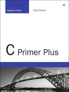 Foto Cover di C Primer Plus, Ebook inglese di Stephen Prata, edito da Pearson Education