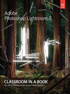 Foto Cover di Adobe® Photoshop® Lightroom® 5, Ebook inglese di Adobe Creative Team, edito da Pearson Education