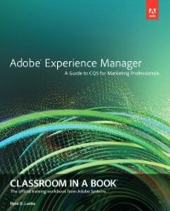Foto Cover di Adobe Experience Manager, Ebook inglese di Ryan D. Lunka, edito da Pearson Education