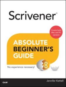 Ebook in inglese Scrivener Absolute Beginner's Guide Kettell, Jennifer Ackerman