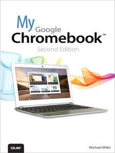 Ebook in inglese My Google Chromebook Miller, Michael