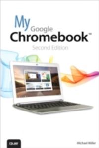 Ebook in inglese My Google Chromebook Miller, Michael R.