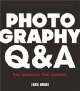 Foto Cover di Photography Q&A, Ebook inglese di Zack Arias, edito da Pearson Education