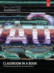 Ebook in inglese Adobe® Audition® CC Classroom in a Book® Team, Adobe Creative
