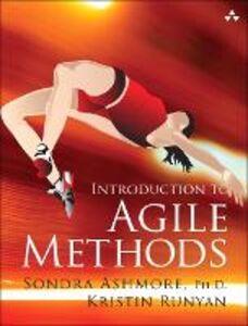 Ebook in inglese Introduction to Agile Methods Ph.D., Sondra Ashmore , Runyan, Kristin