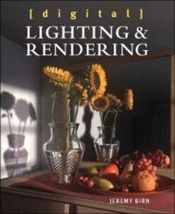 Ebook in inglese Digital Lighting and Rendering Birn, Jeremy