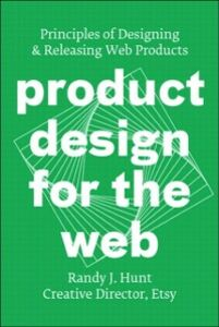 Foto Cover di Product Design for the Web, Ebook inglese di Randy J. Hunt, edito da Pearson Education