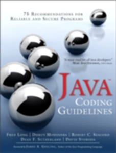 Ebook in inglese Java Coding Guidelines Long, Fred , Mohindra, Dhruv , Seacord, Robert C. , Sutherland, Dean F.