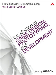 Foto Cover di Introduction to Game Design, Prototyping, and Development, Ebook inglese di Jeremy Gibson Bond, edito da Pearson Education