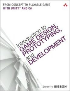 Ebook in inglese Introduction to Game Design, Prototyping, and Development Bond, Jeremy Gibson