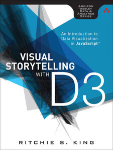 Ebook in inglese Visual Storytelling with D3 King, Ritchie S.
