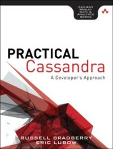 Ebook in inglese Practical Cassandra Bradberry, Russell , Lubow, Eric