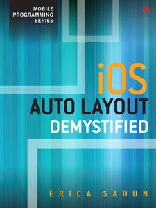 Ebook in inglese iOS Auto Layout Demystified Sadun, Erica