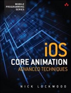 Ebook in inglese iOS Core Animation Lockwood, Nick