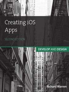 Ebook in inglese Creating iOS Apps Warren, Richard