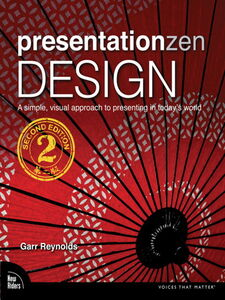 Foto Cover di Presentation Zen Design, Ebook inglese di Garr Reynolds, edito da Pearson Education