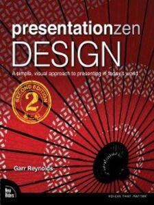 Ebook in inglese Presentation Zen Design Reynolds, Garr