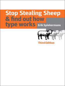 Ebook in inglese Stop Stealing Sheep & Find Out How Type Works Spiekermann, Erik