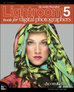 Ebook in inglese Adobe Photoshop Lightroom 5 Book for Digital Photographers Kelby, Scott