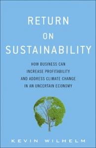 Ebook in inglese Return on Sustainability Wilhelm, Kevin